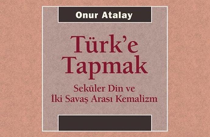 Bir kitap kritiği: 'Türk'e Tapmak'ın Abc'si