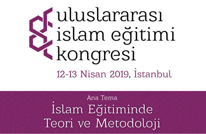 """""""İslam toplumlarında eğitim"""" konusu tartışılacak"""