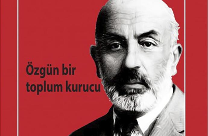 Özgün bir toplum kurucu: Mehmet Âkif