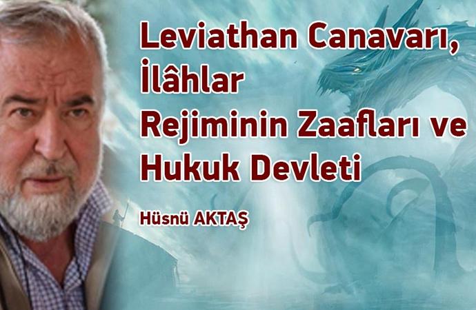 Leviathan Canavarı, İlâhlar Rejiminin Zaafları ve Hukuk Devleti