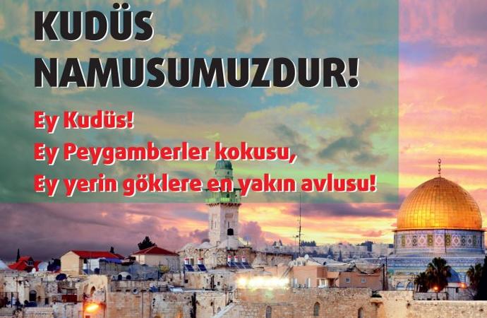 'Kudüs namusumuzdur'