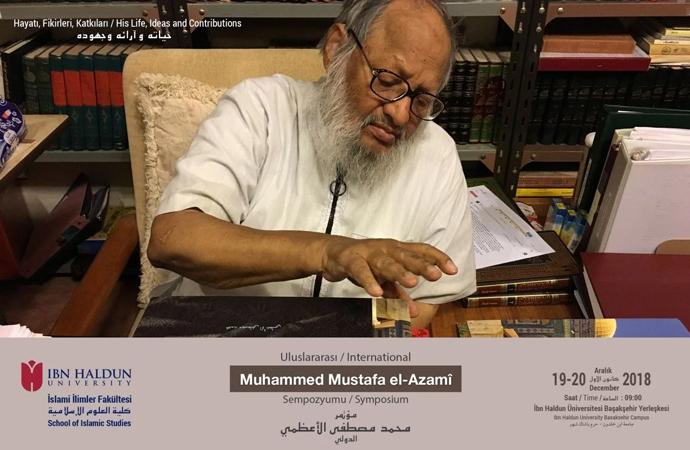Vefatının birinci yılında Muhammed Mustafa el-A'zami uluslararası sempozyumu