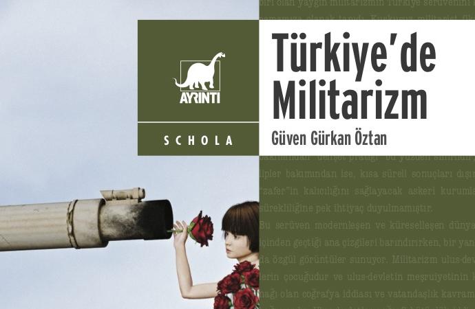 """""""Türkiye'de Militarizm"""" yayımlandı"""