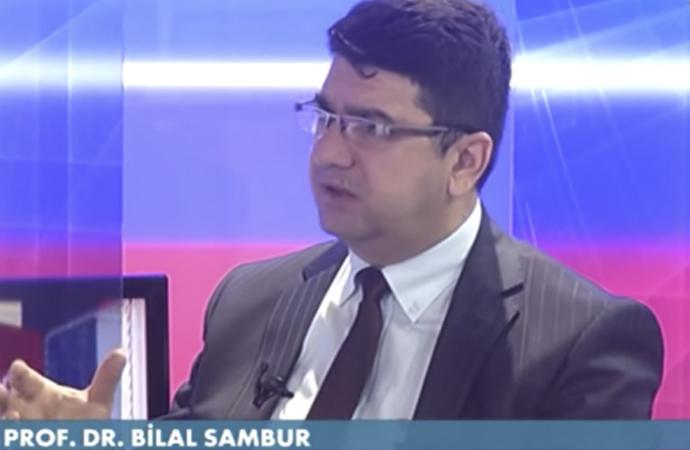 Prof. Sambur: Bu projede hedef Müslümanlar ve İslam!