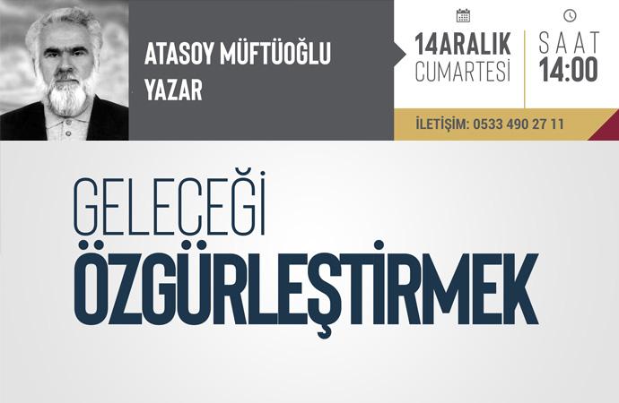 Atasoy Müftüoğlu bugün İktibas'ta