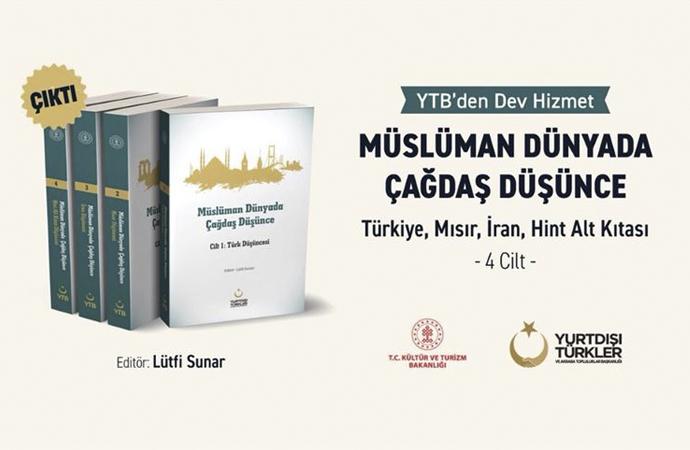 YTB'den 4 ciltlik 'Müslüman Dünyada Çağdaş Düşünce'