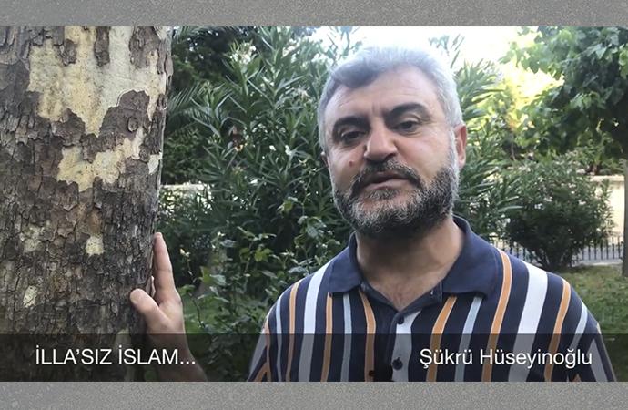 Şükrü Hüseyinoğlu: İlla'sız İslam (video)