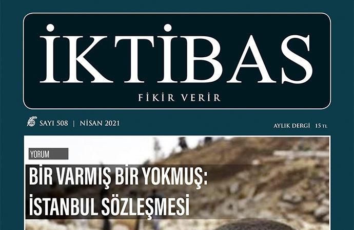 İktibas'ın Nisan sayısı çıktı