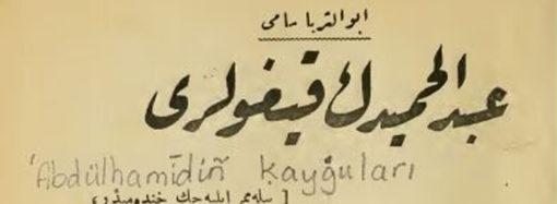 'Abdülhamid'in Kaygıları'
