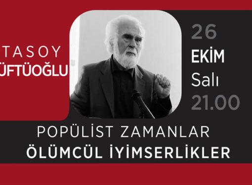 Atasoy Müftüoğlu 26 Ekim'de canlı yayında